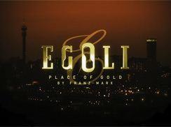 Egoli: Place of Gold httpsuploadwikimediaorgwikipediaenbb517