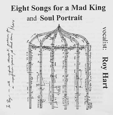 Eight Songs for a Mad King wwwroyhartcompicturesongs1jpg