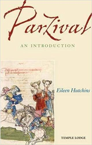 Eileen Hutchins Parzival An Introduction Eileen Hutchins 9781906999353 Amazon