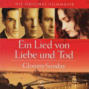 Ein Lied von Liebe und Tod Various Ein Lied Von Liebe Und Tod Gloomy Sunday CD Album at