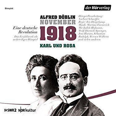 Eine deutsche Revolution Listen to November 1918 Eine deutsche Revolution Performance