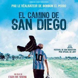 El Camino de San Diego Le Chemin de San Diego film 2006 AlloCin