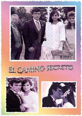 El Camino Secreto El Camino secreto Photos of Salvador Pineda Photos of Telenovela