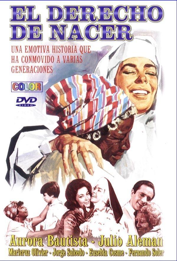 El derecho de nacer (film) Apostolado Eucarstico EL DERECHO DE NACER PELCULA
