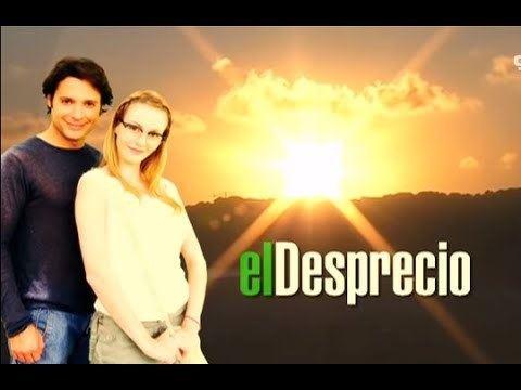 El desprecio (2006 telenovela) httpsiytimgcomvir9QawW3mZQhqdefaultjpg