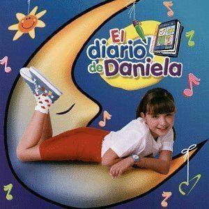 El diario de Daniela Daniela Lujan El Diario De Daniela Amazoncom Music