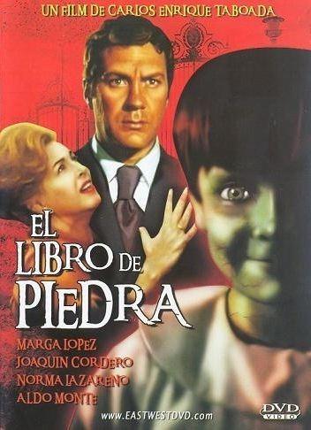 El Libro de piedra El libro de piedra The Book of Stone 1969 Carlos Enrique Taboada