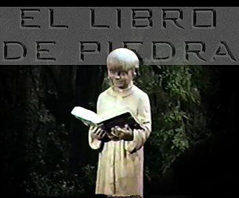 El Libro de piedra Carlos Enrique Taboada Part III El Libro de piedra