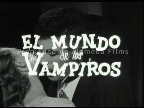 El mundo de los vampiros El mundo de los vampiros trailer original World of vampires