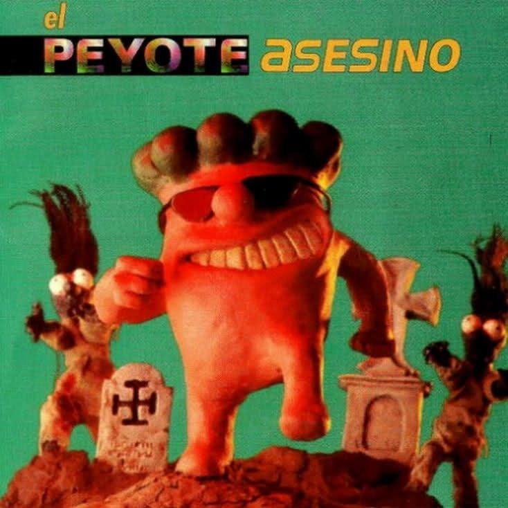El Peyote Asesino i39tinypiccom33as3yrjpg