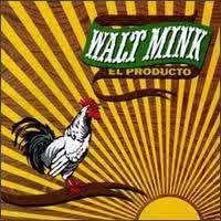 El Producto (Walt Mink album) httpsuploadwikimediaorgwikipediaen99bWal