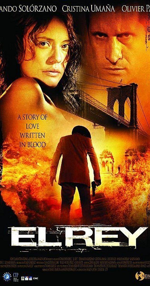 El Rey (film) El Rey 2004 IMDb