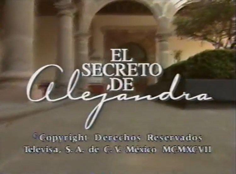 El secreto de Alejandra httpsiytimgcomviQAAh2cQjJkmaxresdefaultjpg