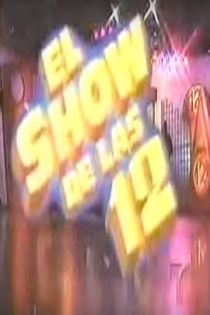 El Show de las 12 El show de las 12 TV Series 19651965 The Movie Database TMDb