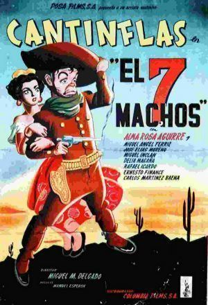 El Siete Machos Cantinflas El Siete Machos