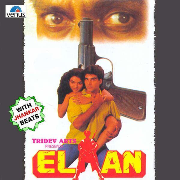 Elaan 1994 Mp3 Songs Bollywood Music