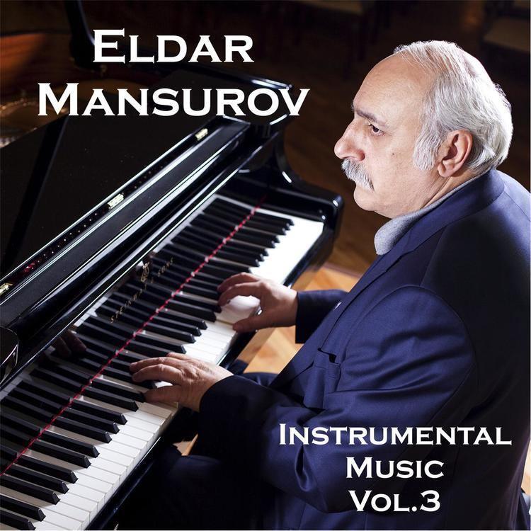 Eldar Mansurov Discography Eldar Mansurov