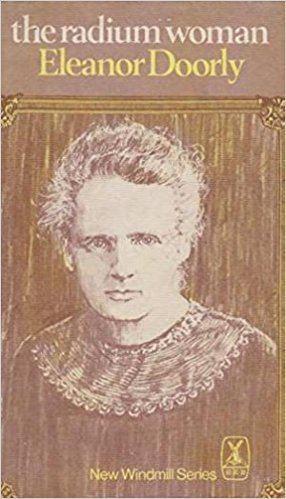 Eleanor Doorly The Radium Woman Amazoncouk Eleanor Doorly 9780435120078 Books