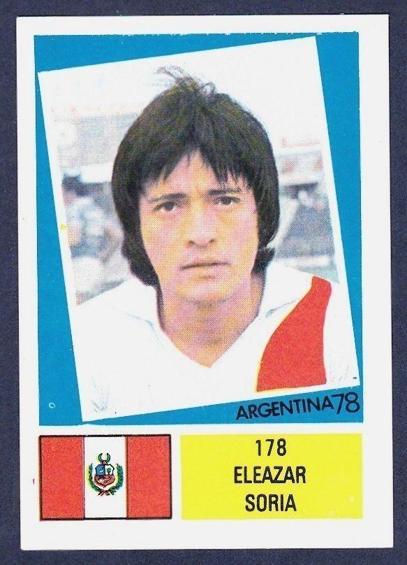 Eleazar Soria FKS 1978ARGENTINA 78 178PERUELEAZAR SORIA eBay