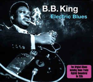 Electric blues BB King Electric Blues CD at Discogs
