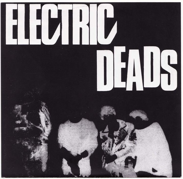 Electric Deads hpr Electric DeadsEP 7quot