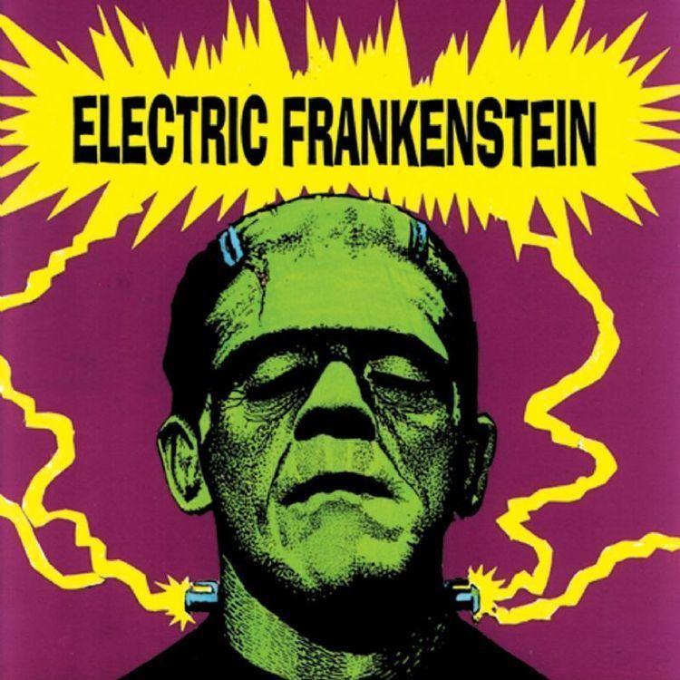 Electric Frankenstein Electric Frankenstein maniadbcom