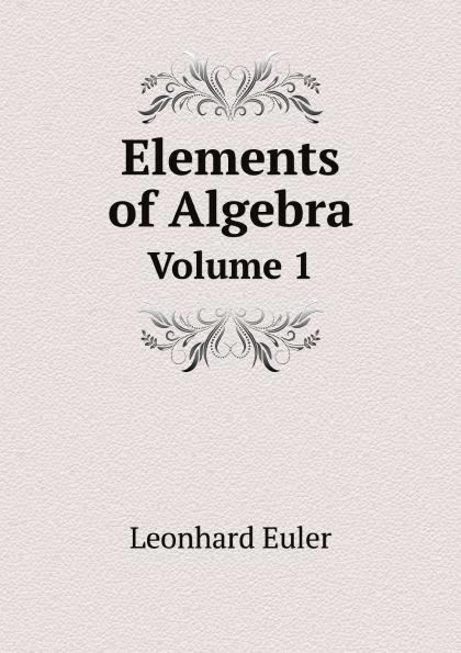 Elements of Algebra t3gstaticcomimagesqtbnANd9GcTFL1jHx15VpP1nFm