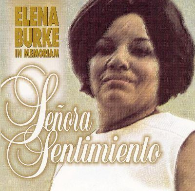 Elena Burke Senora Sentimiento Elena Burke Songs Reviews Credits