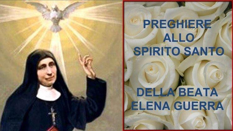 Elena Guerra Preghiere allo Spirito Santo della Beata Elena Guerra