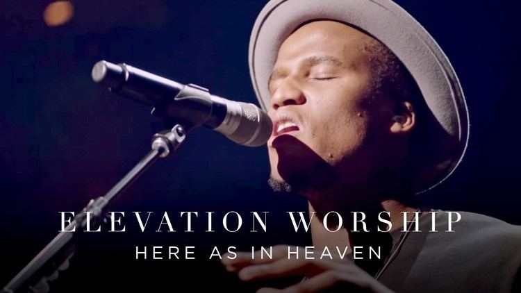 Elevation Worship Elevation Worship Here As In Heaven Live YouTube