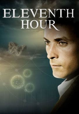 Eleventh Hour (U.S. TV series) Eleventh Hour US SF Series and Movies