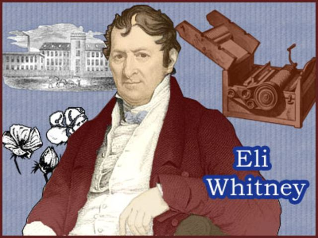 Eli Whitney Eli Whitney amp The Cotton Gin timeline Timetoast timelines