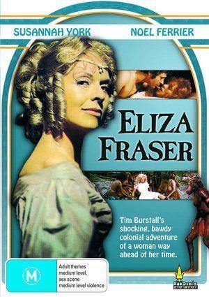 Eliza Fraser (film) Eliza Fraser The Adventures of Eliza Fraser The Rollicking