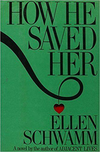 Ellen Schwamm How He Saved Her Ellen Schwamm 9780394527079 Amazoncom Books