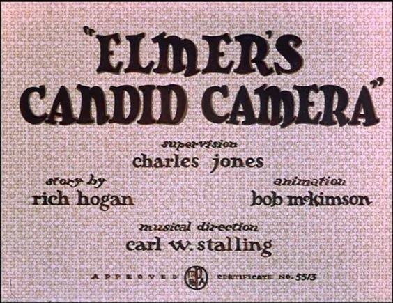 Elmer's Candid Camera Merrie Melodies Elmers Candid Camera B99TV