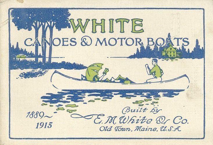 E.M. White Canoe Company
