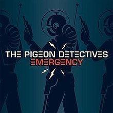 Emergency (The Pigeon Detectives album) httpsuploadwikimediaorgwikipediaenthumb2