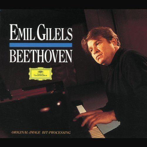 Emil Gilels Ludwig van Beethoven Emil Gilels Beethoven 29 Piano Sonatas