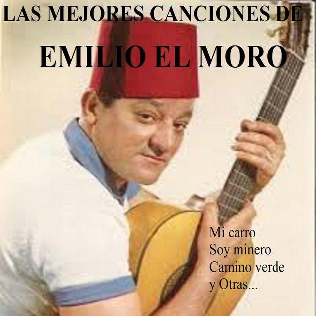 Emilio el Moro Emilio El Moro on Spotify