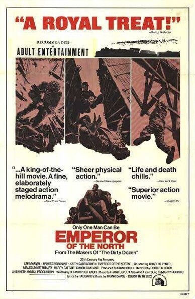 Emperor of the North Pole Emperor of the North Pole Movie Poster 2 of 4 IMP Awards