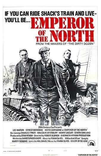Emperor of the North Pole Emperor of the North Pole Movie Poster 3 of 4 IMP Awards