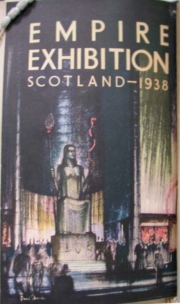 Empire Exhibition, Scotland 1938 A Century Exhibited 1924 and 1938