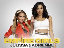 Empire Girls: Julissa and Adrienne Empire Girls Julissa and Adrienne Wikipedia