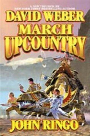 Empire of Man March Upcountry Empire of Man 1 by David Weber Reviews