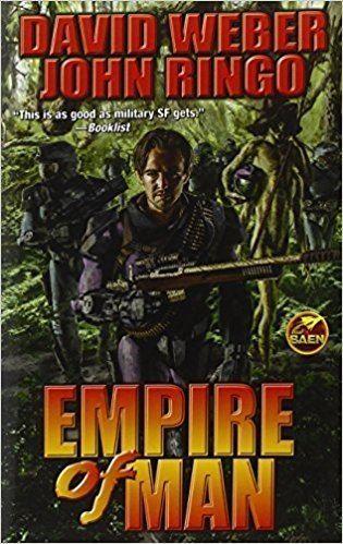 Empire of Man Empire of Man David Weber John Ringo 9781476736242 Amazoncom Books