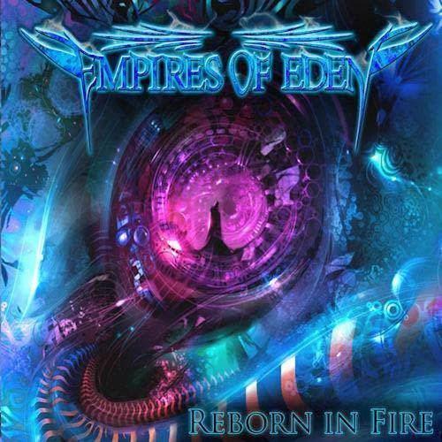 Empires of Eden Empires of Eden Reborn in Fire Reviews Encyclopaedia Metallum