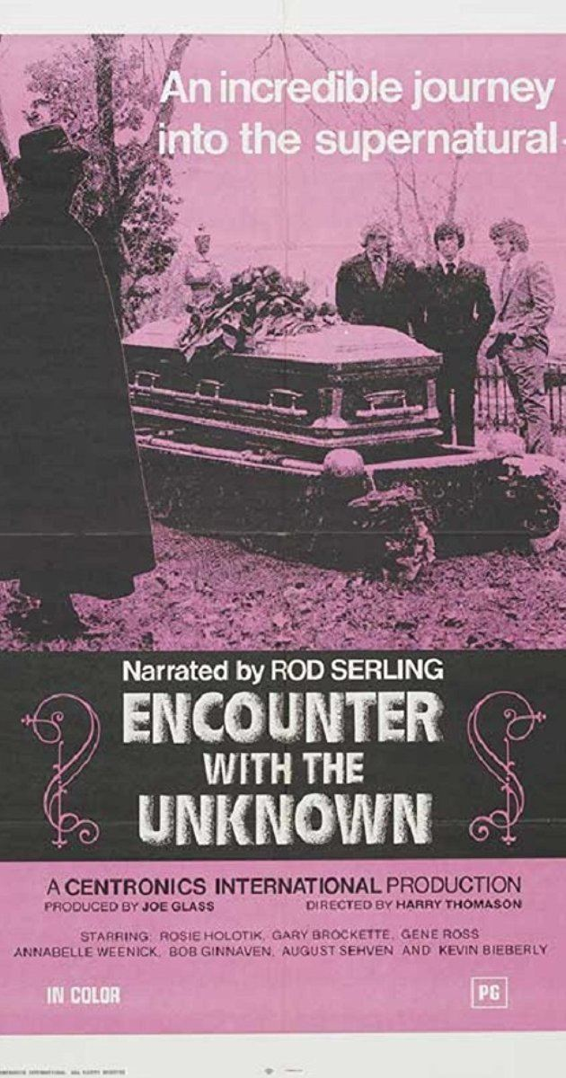 Encounter with the Unknown Encounter with the Unknown 1973 IMDb