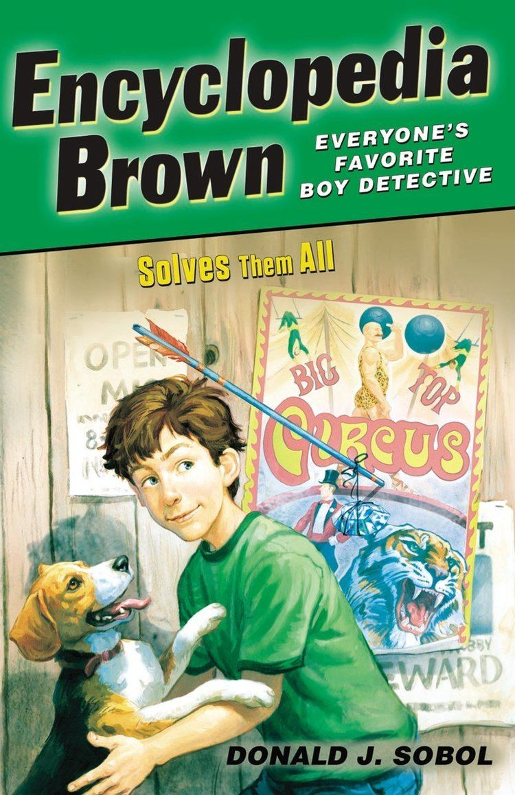 Encyclopedia Brown Encyclopedia Brown Solves Them All Donald J Sobol 9780142409206