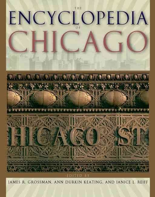 Encyclopedia of Chicago t0gstaticcomimagesqtbnANd9GcScNMa6U8583d6weA