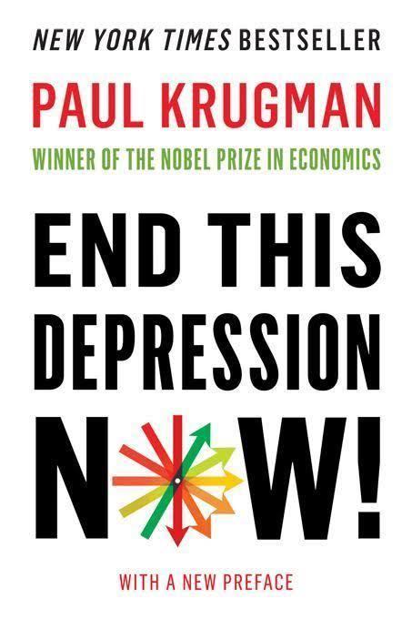 End This Depression Now! t2gstaticcomimagesqtbnANd9GcRYC1X2rxoTP4YnZu